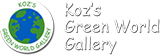 Koz's Green World Gallery